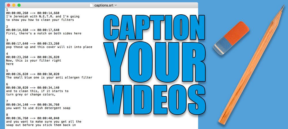 Caption your HVAC video