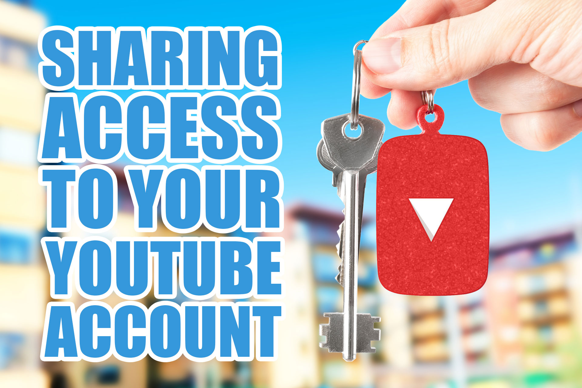 Sharing-Access-to-Your-YouTube-Account-Cover-Image